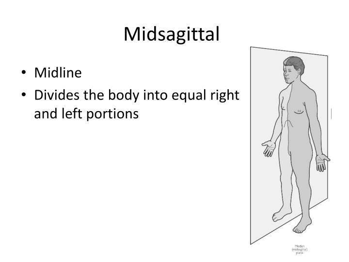 Midsagittal