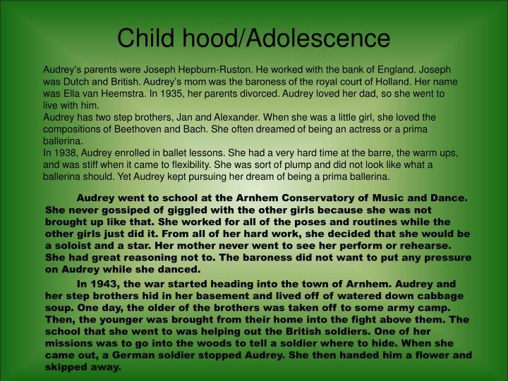 Child hood/Adolescence