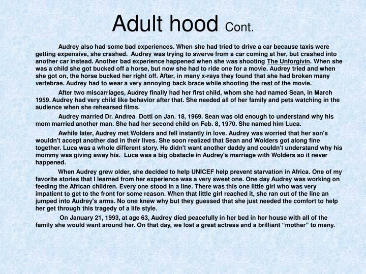 Adult hood