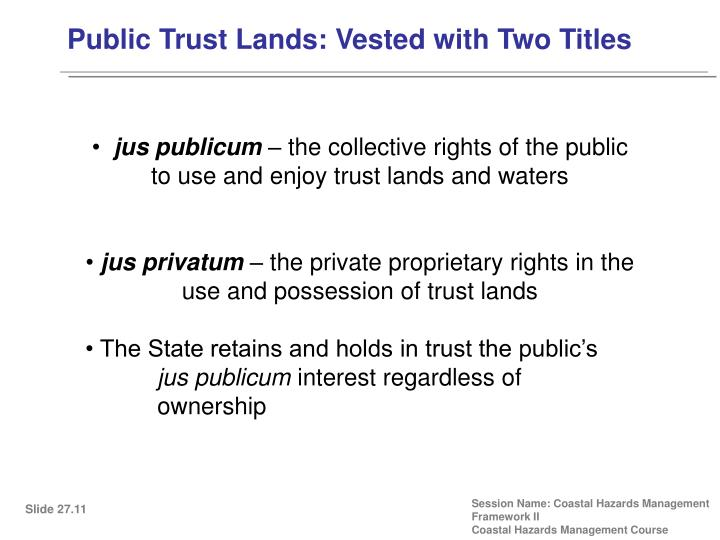 Public Trust Lands: Vested with Two Titles
