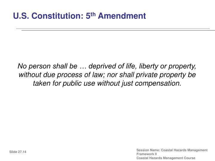 U.S. Constitution: 5