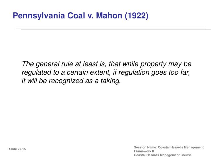 Pennsylvania Coal v. Mahon (1922)