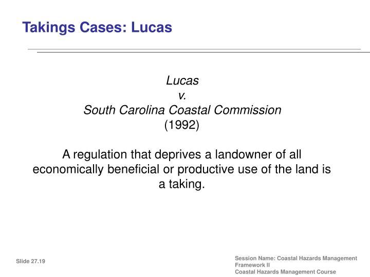 Takings Cases: Lucas