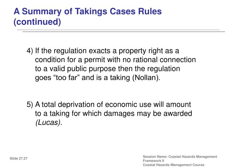 A Summary of Takings Cases Rules (continued)