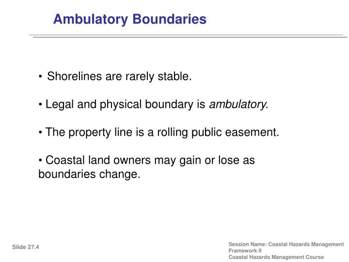 Ambulatory Boundaries