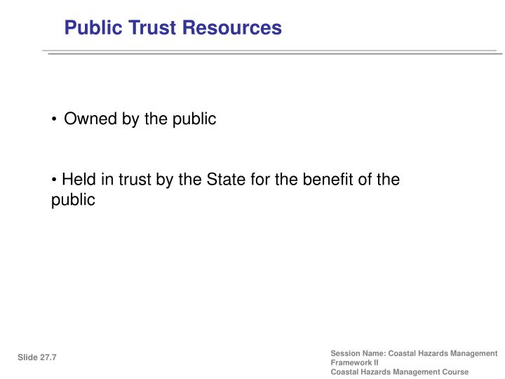 Public Trust Resources