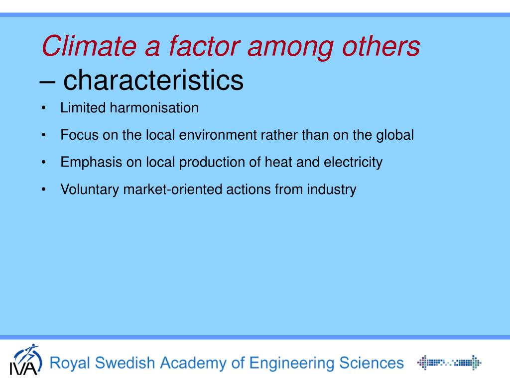 Climate a factor among others