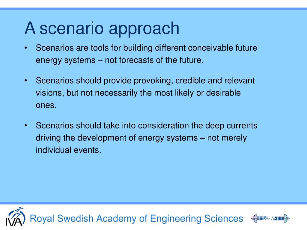 A scenario approach