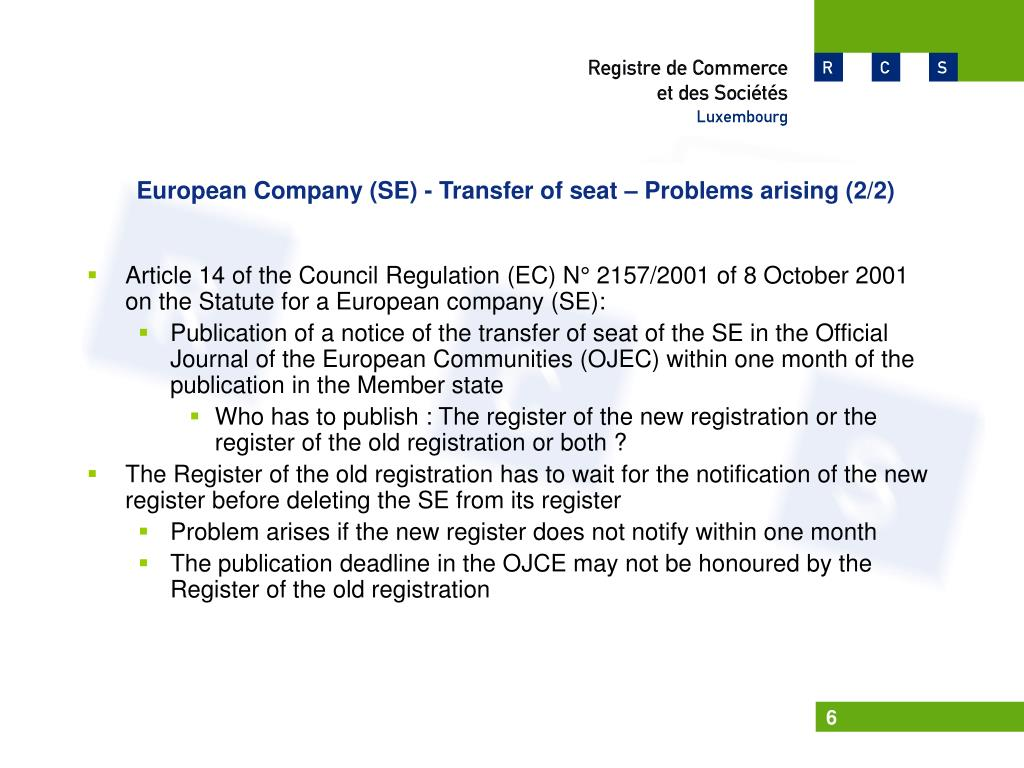 European Company (SE) - Transfer of seat – Problems arising (2/2)