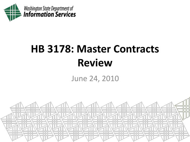 Hb 3178 master contracts review