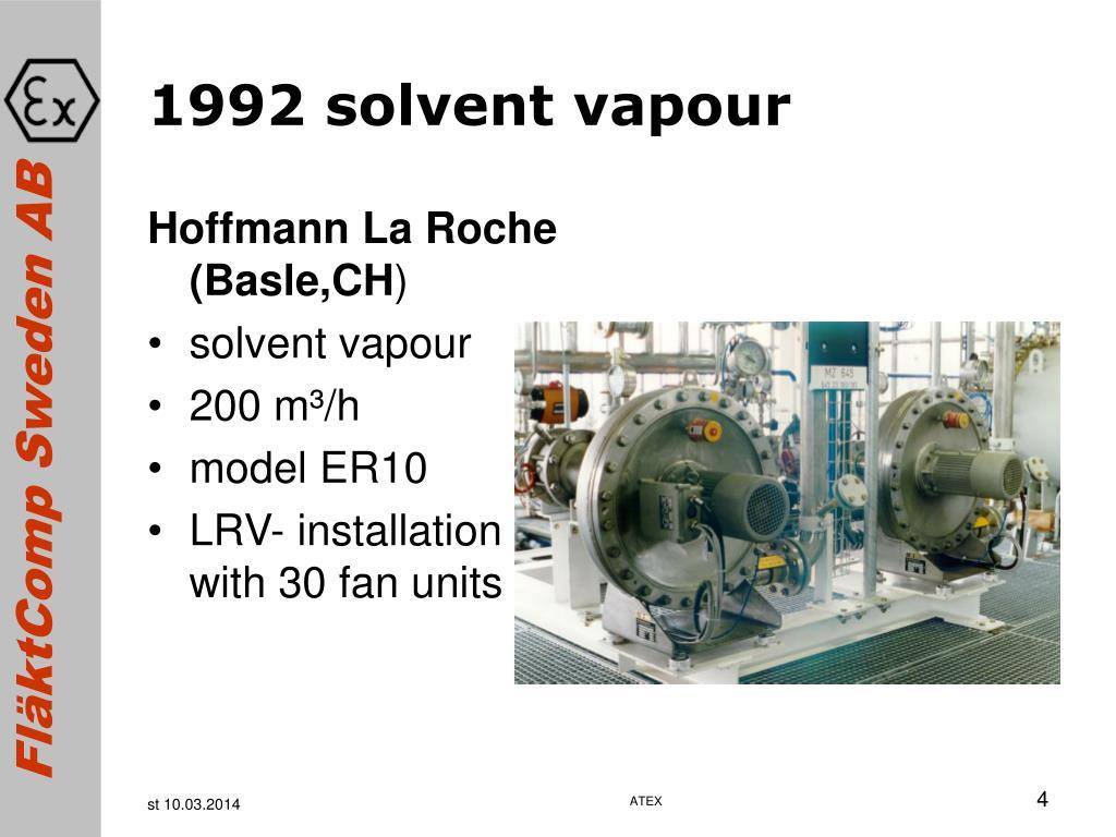 1992 solvent vapour