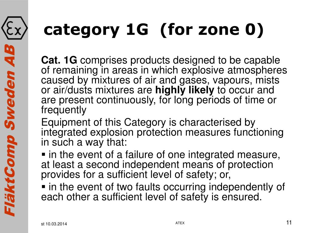 category 1G  (for zone 0)