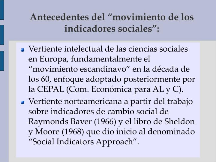 """Antecedentes del """"movimiento de los indicadores sociales"""":"""