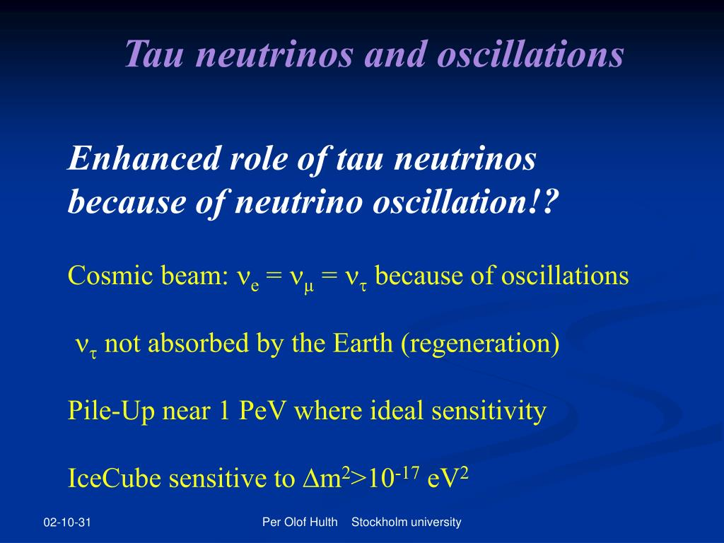 Tau neutrinos and oscillations