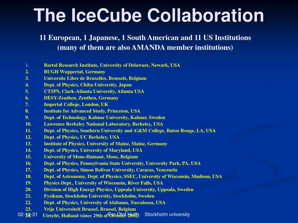 The IceCube Collaboration