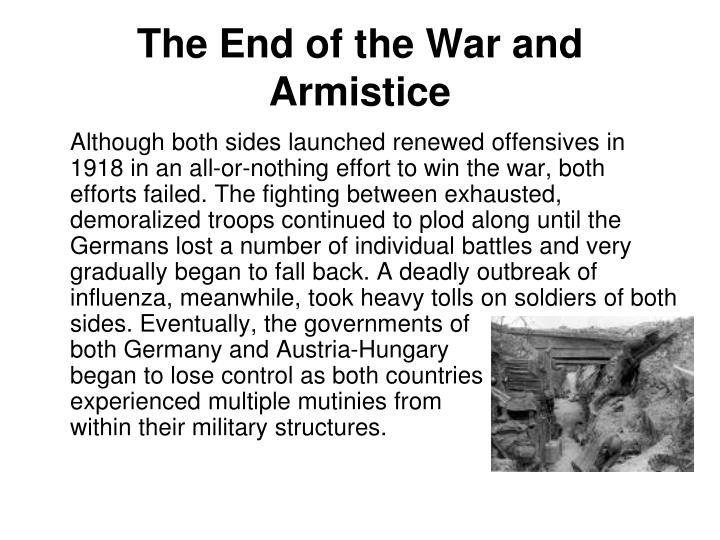 The End of the War and Armistice