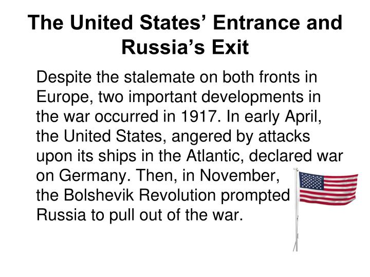 The United States' Entrance and Russia's Exit