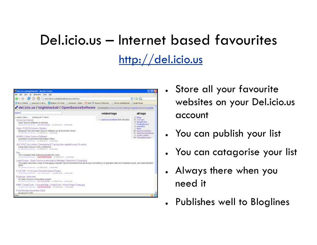 Del.icio.us – Internet based favourites