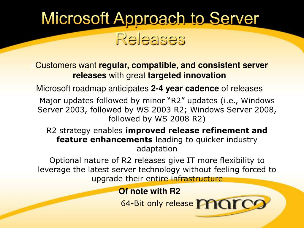 Microsoft Approach to Server Releases