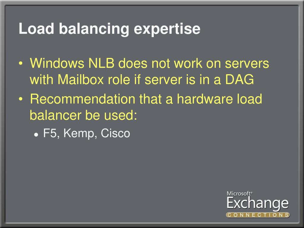 Load balancing expertise