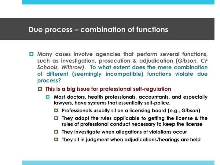Due process – combination of functions