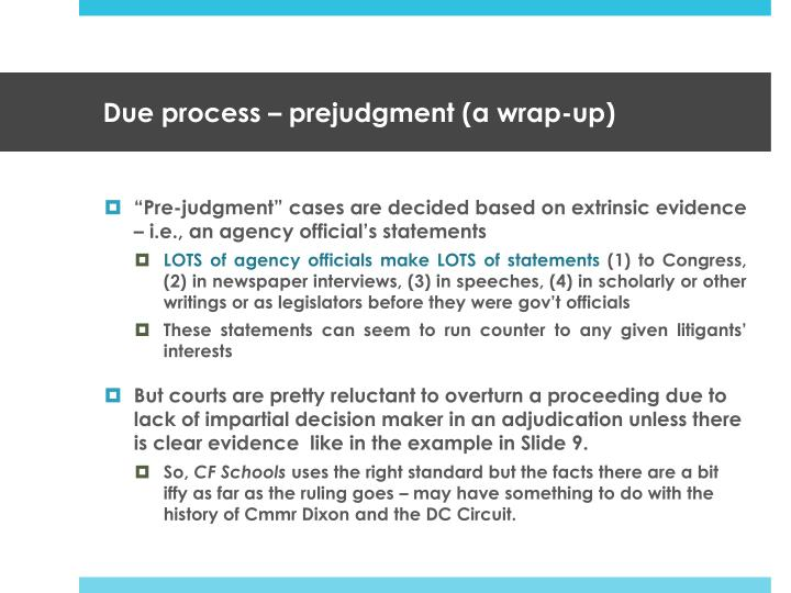 Due process – prejudgment (a wrap-up)