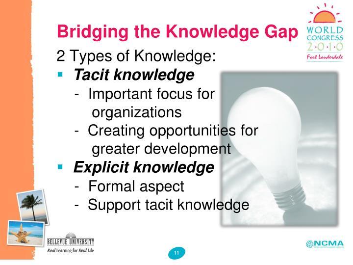 Bridging the Knowledge Gap