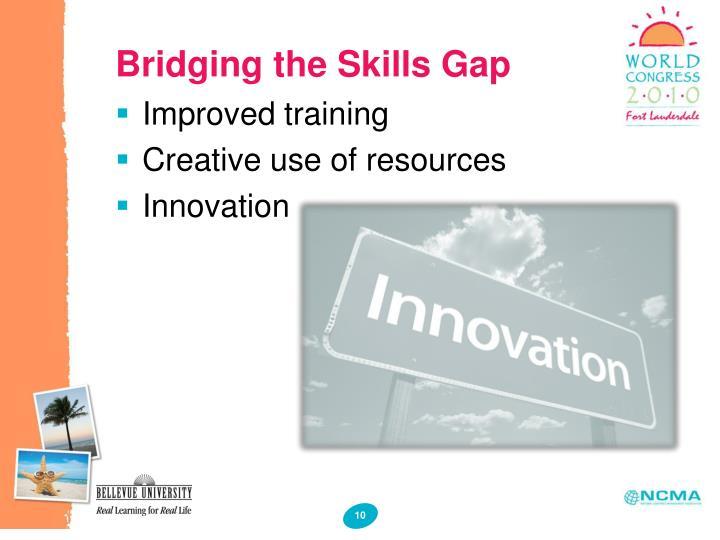 Bridging the Skills Gap