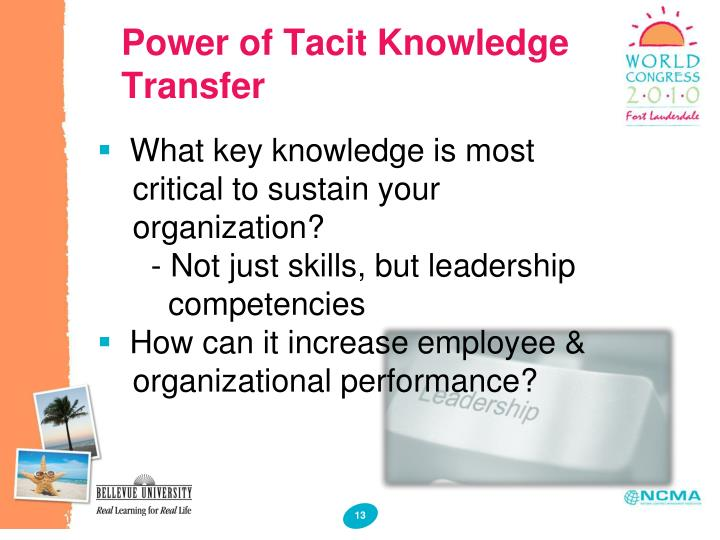 Power of Tacit Knowledge Transfer