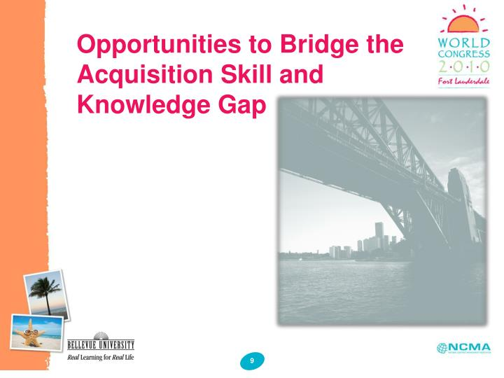Opportunities to Bridge the Acquisition Skill and Knowledge Gap