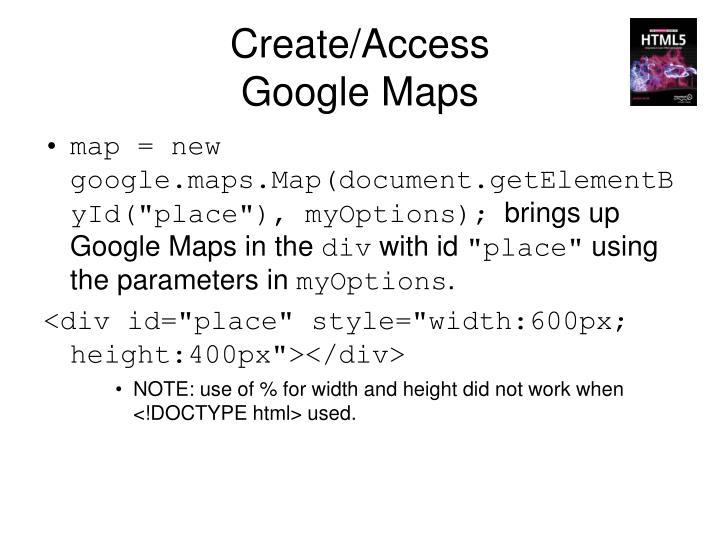 Create/Access