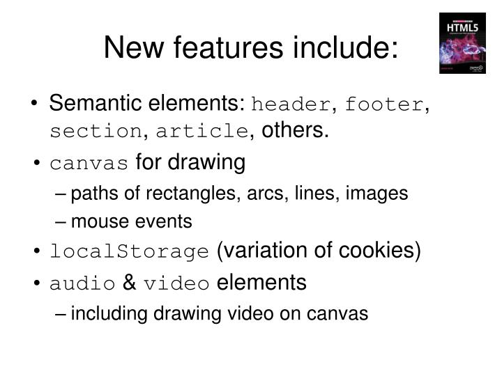 New features include: