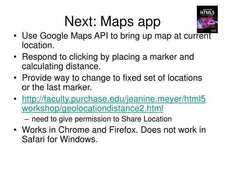 Next: Maps app