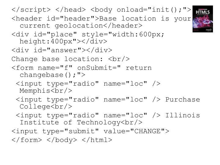"</script> </head> <body onload=""init();"">"