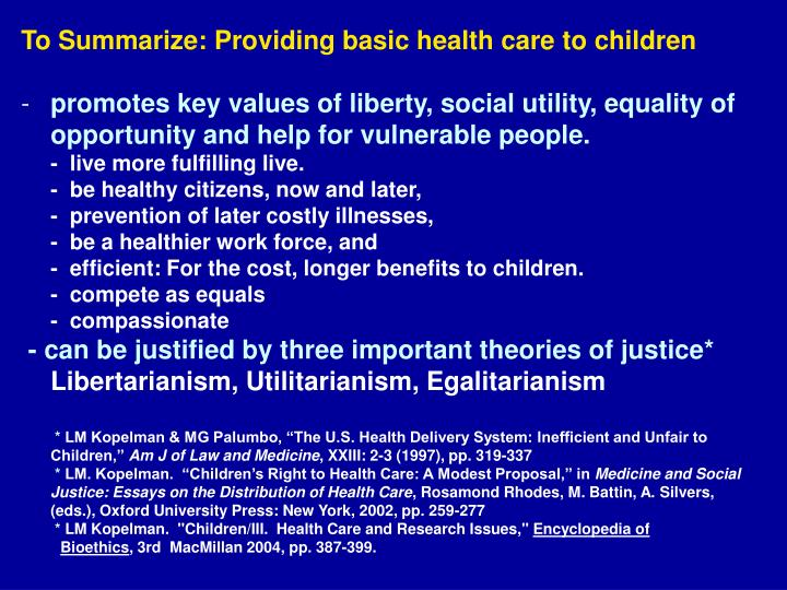 To Summarize: Providing basic health care to children