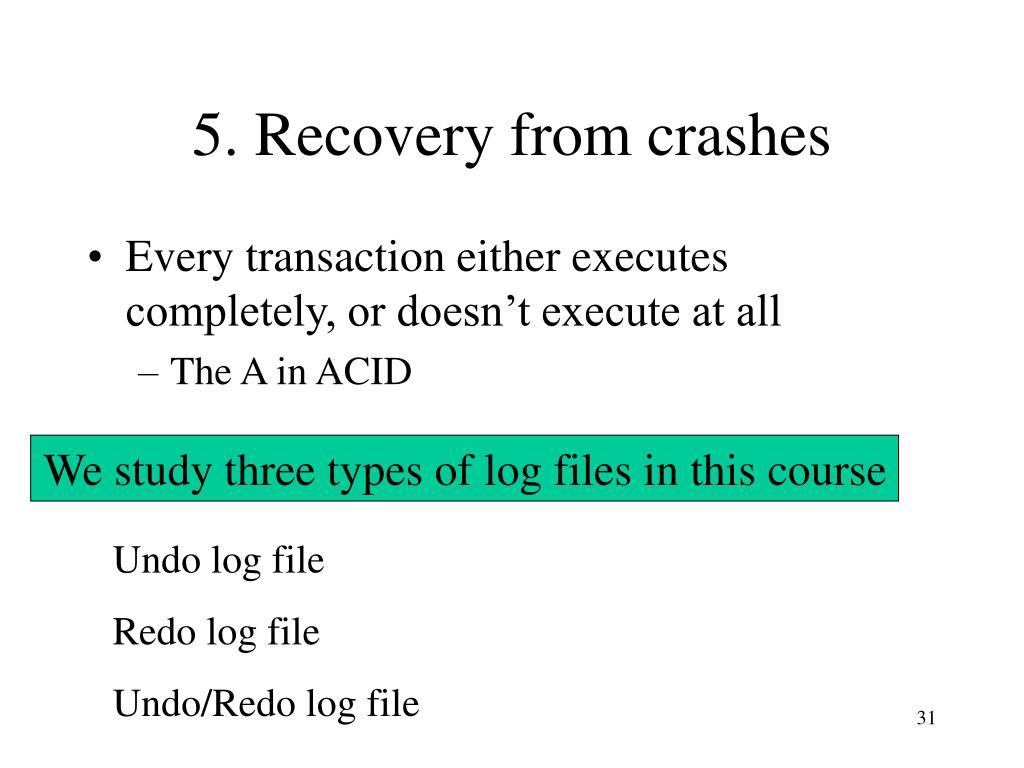 5. Recovery from crashes