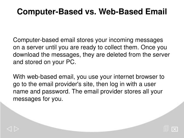 Computer-Based vs. Web-Based Email