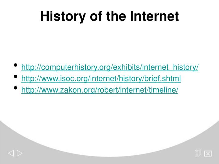 http://computerhistory.org/exhibits/internet_history/