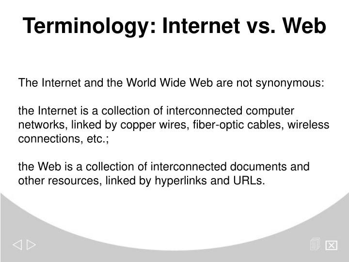 Terminology: Internet vs. Web