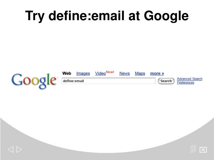 Try define:email at Google