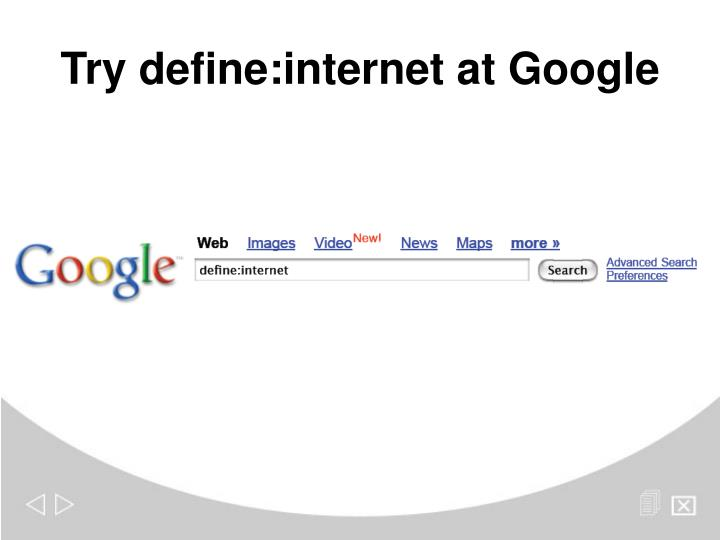 Try define internet at google