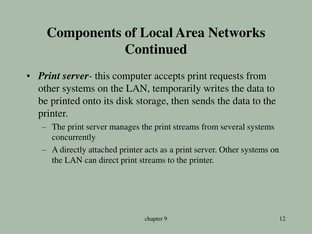 Components of Local Area Networks Continued