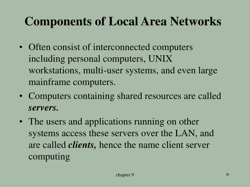 Components of Local Area Networks