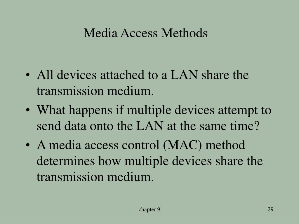 Media Access Methods