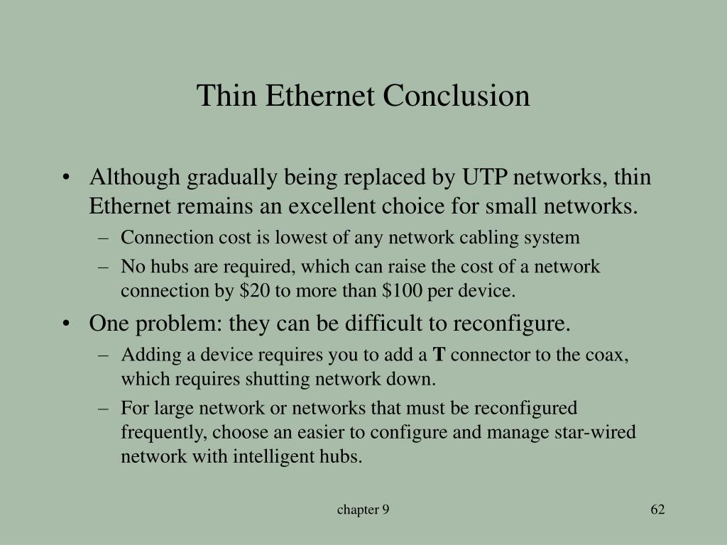 Thin Ethernet Conclusion