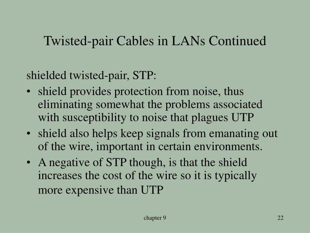 Twisted-pair Cables in LANs Continued
