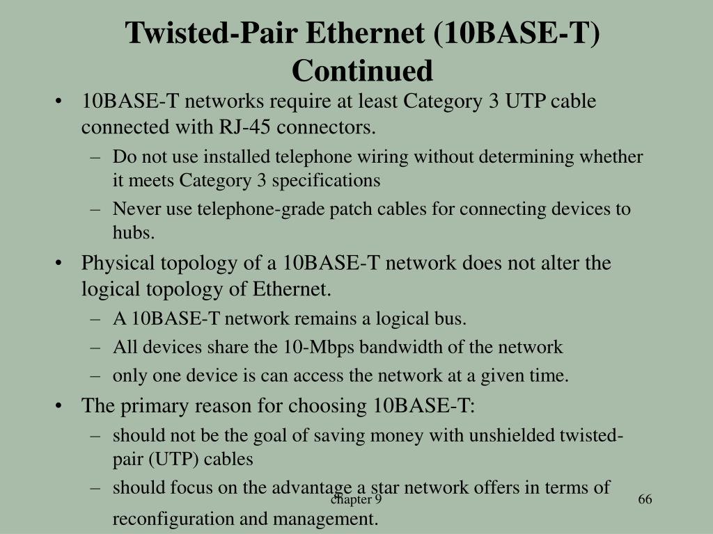Twisted-Pair Ethernet (10BASE-T)