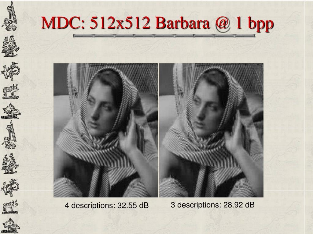 MDC: 512x512 Barbara @ 1 bpp