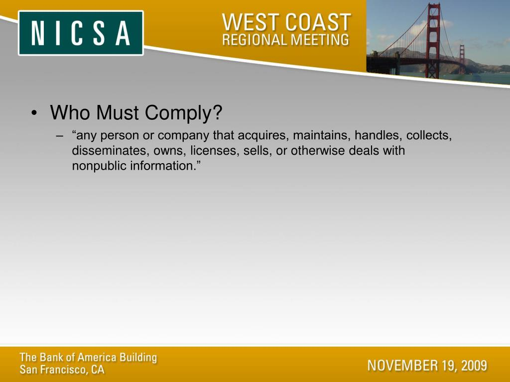 Who Must Comply?