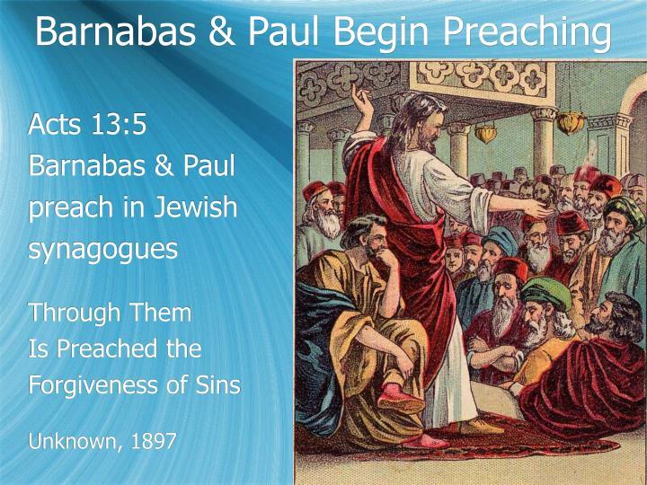 Barnabas & Paul Begin Preaching